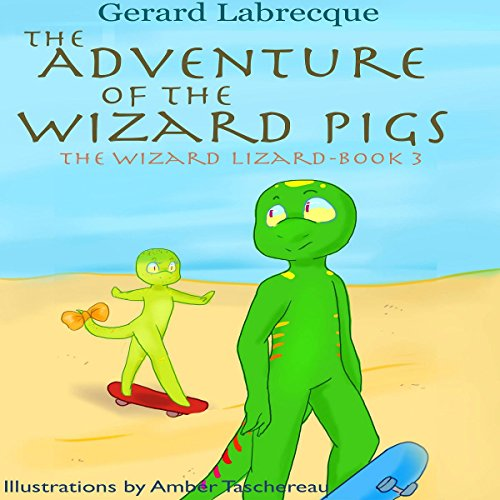 The Adventure of the Wizard Pigs audiobook cover art
