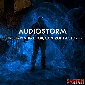 Secret Investigation/Control Factor EP