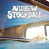 Keep Moving by Andrew Stockdale