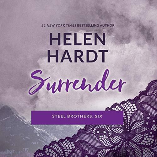 Surrender: The Steel Brothers Saga, Book 6