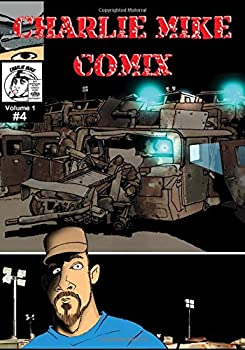 Charlie Mike Comix Volume 1 Issue 4