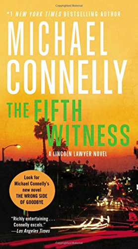 Compare Textbook Prices for Fifth Witness A Lincoln Lawyer Novel, Book 4 A Lincoln Lawyer Novel 4 Reissue Edition ISBN 9781455567430 by Connelly, Michael