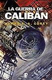 La guerra de Calibán (The Expanse 2)