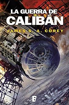 La guerra de Calibán (The Expanse 2) PDF EPUB Gratis descargar completo