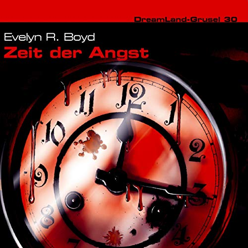 Zeit der Angst     Dreamland Grusel 30              By:                                                                                                                                 Evelyn R. Boyd,                                                                                        Thomas Birker                               Narrated by:                                                                                                                                 Christian Rode,                                                                                        Marc Schülert,                                                                                        Marie Bierstedt,                   and others                 Length: 1 hr and 3 mins     Not rated yet     Overall 0.0