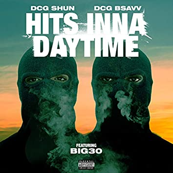 Hits Inna Daytime (feat. BIG30)