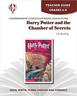 Harry Potter and the Chamber of Secrets - Teacher Guide by Novel Units