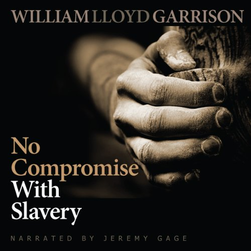No Compromise with Slavery audiobook cover art