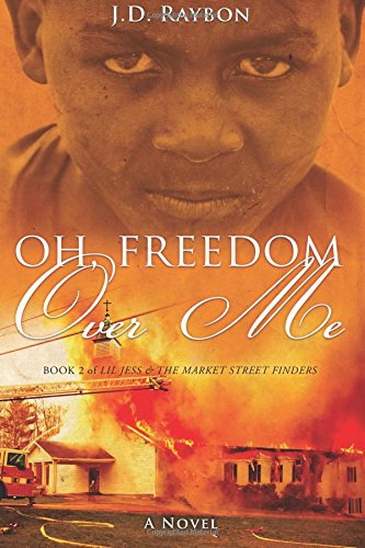 Oh, Freedom Over Me: Book Two: Volume 2