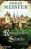 Rungholts Sünde: Historischer Kriminalroman (Patrizier Rungholt 2)