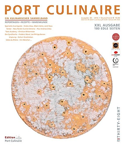 PORT CULINAIRE THIRTY-EIGHT: Sicherer Hafen für Gourmets – Band Nr. 38