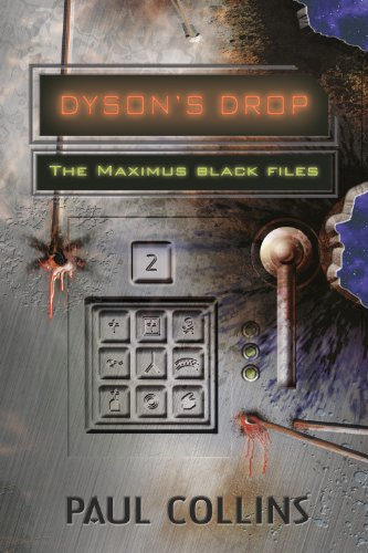 Download Dyson's Drop (The Maximus Black Files Book 2) (English Edition) B009NNEF0Q