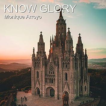 Know Glory