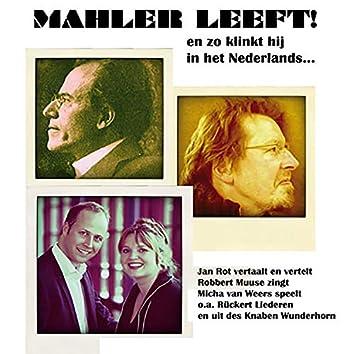 Mahler Leeft! En zo klinkt hij in het Nederlands (feat. Robbert Muuse & Micha van Weers) (Live in Gouda, 7-5-2011)