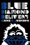 Image of Blue Diamond Delivery (Webrid Chronicles)