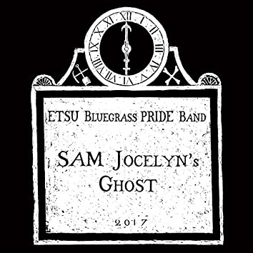 Sam Jocelyn's Ghost