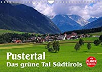 Pustertal - Das gruene Tal Suedtirols (Wandkalender 2022 DIN A4 quer): Mit Bildern aus dem Osten Suedtirols durchs Jahr (Geburtstagskalender, 14 Seiten )