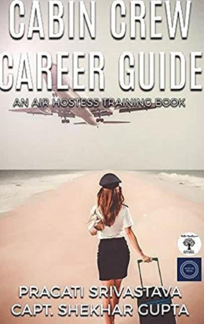 Cabin Crew Career Guide, Path to Success