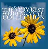 The Very Best Wedding Music Collection