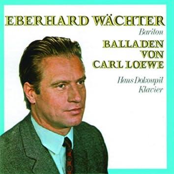 Eberhard Wächter - Balladen von Carl Loewe