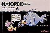 Haiopeis, Bd.6, Vorsicht, Hai und fettig! - Thomas Siemensen