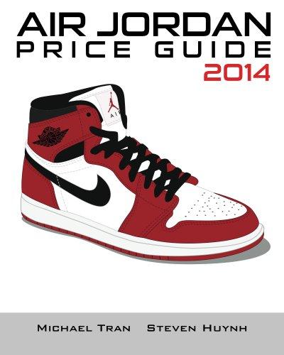 Air Jordan Price Guide 2014 (Color) (English Edition)