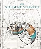 Der Goldene Schnitt: Die Schönheit der Mathematik