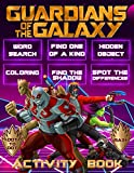 Guardians Of The Galaxy Activity Book: The Color Wonder Dot To Dot, One Of A Kind, Maze, Coloring, Find Shadow, Hidden Objects, Spot Differences, Word ... Books For Kid And Adult, Stress Relieving