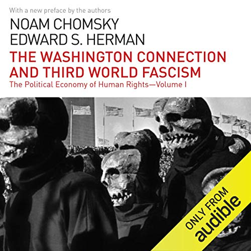 The Washington Connection and Third World Fascism Audiobook By Noam Chomsky,                                                                                        Edward S. Herman cover art