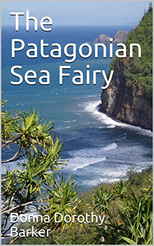 The Patagonian Sea Fairy: Illustrated (English Edition)