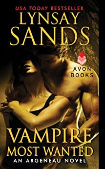 Vampire Most Wanted: An Argeneau Novel by [Lynsay Sands]