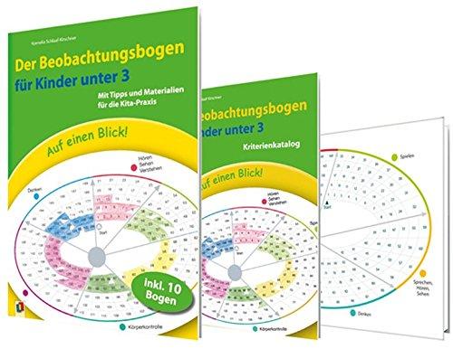 Auf einen Blick! Der Beobachtungsbogen für Kinder unter 3: Mit Tipps und Materialien für die Kita-Praxis