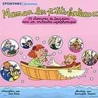 Maman les p'tits bateaux - 13 chansons de toujours avec un orchestre symphonique (1 CD)
