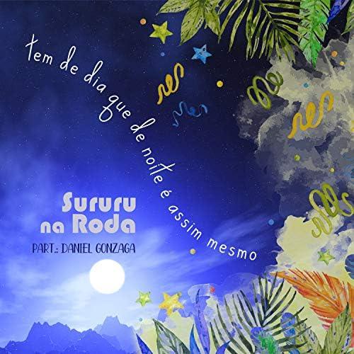 Sururu na Roda feat. Daniel Gonzaga