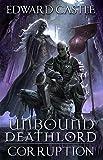 Unbound Deathlord: Corruption (U...