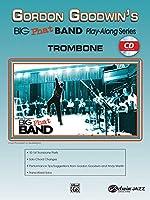 Gordon Goodwin Big Phat Band: Trombone (Play-along Series)