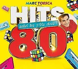Marc Toesca Presente: Hits 80(2017)