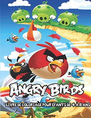Livre de coloriage Angry Birds: Préparez-vous à la joie avec Angry Birds
