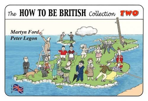 Legon, P: How to be British Collection Two