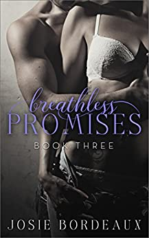 Breathless Promises (Alluring Promises Series Book 3) by [Josie Bordeaux, Book Designs By Dee]