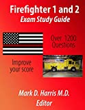 Firefighter 1 and 2: Exam Study Guide (Annotated)