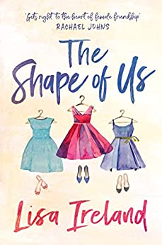 The Shape of Us by [Lisa Ireland]