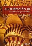 Abderramán III y el califato omeya de Córdoba (Serie Media)
