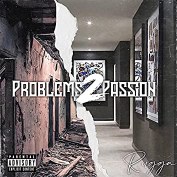 Problems 2 passion