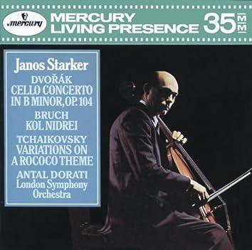 Dvorák: Cello Concerto / Bruch: Kol Nidrei / Tchaikovsky: Variations on a Rococo Theme