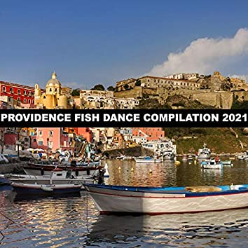 PROVIDENCE FISH DANCE COMPILATION 2021