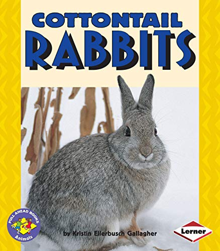 Cottontail Rabbits (Pull Ahead Books ― Animals)