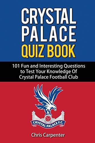 Crystal Palace Quiz Book
