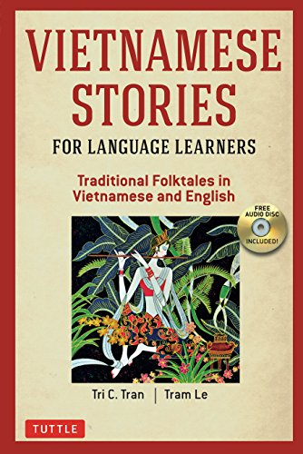 Compare Textbook Prices for Vietnamese Stories for Language Learners: Traditional Folktales in Vietnamese and English Free Audio CD Included Bilingual Edition ISBN 9780804847322 by Tran, Tri C.,Le, Tram