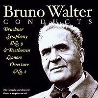 ブルックナー:交響曲第9番 ベートーヴェン:「レオノーレ」序曲第2番